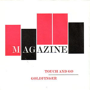 Five red and black blocks stand side by side but at different vertical positions; 'Magazine' runs through them; underneath 'touch and go' and 'goldfinger' are arranged asymmetrically